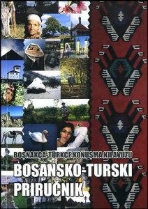Boşnakça Türkçe konuşma kılavuzu